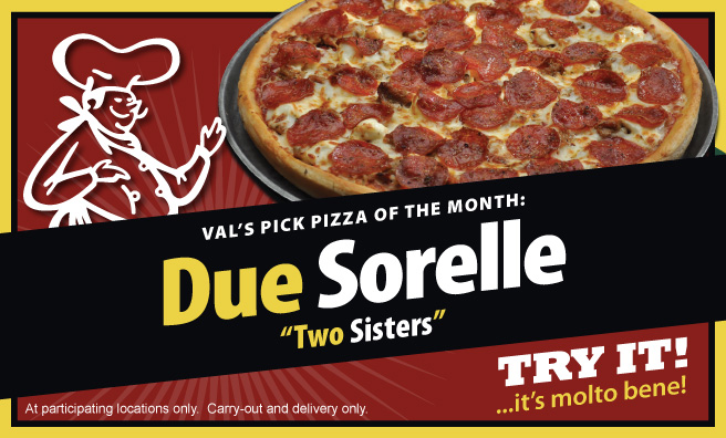 Val's Pick Pizza of the Month: Due Sorelle