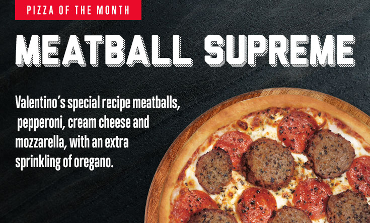 Pizza of the Month: Meatballl Supreme