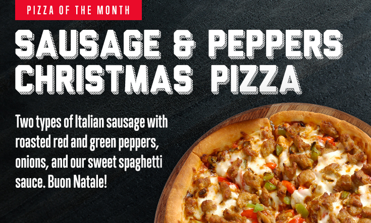 Pizza of the Month - Sausage & Peppers Christmas Pizza