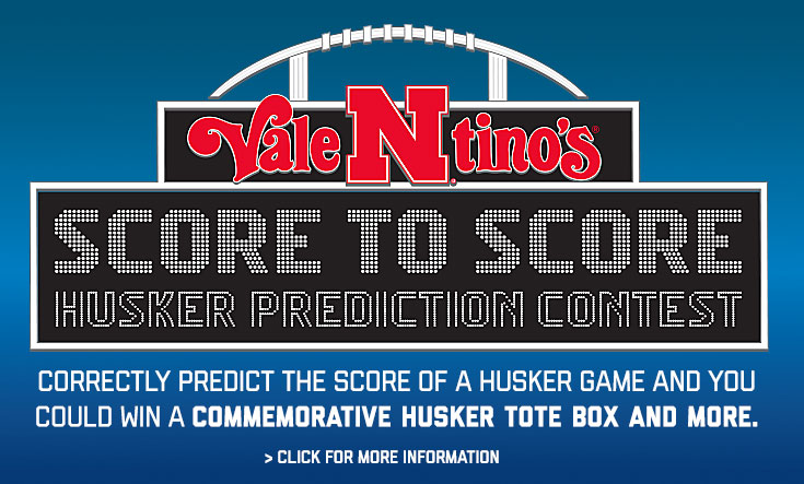 Score to Score Husker Prediction Contest -  Correctly predict the score of one week's Husker game and you could win a $50 Valentino's gift card, and a chance to win a commemorative Husker Tote Box filled with Jumbo pizza slice boxes AND Husker gear delivered to you for the final Husker game.    Follow Valentino's on Facebook and look for each week's Score to Score Prediction post. Be sure to like, comment your score prediction, and share each contest post with family and friends.    Best of luck and Go Big Red!      	How to enter